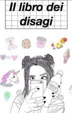Il libro dei disagi by a1exia