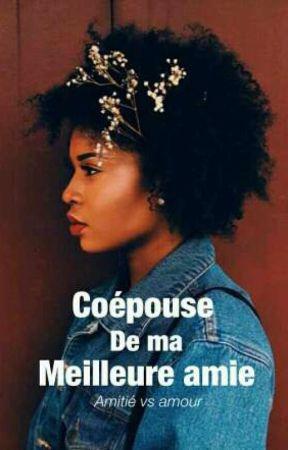 Coépouse De Ma Meilleure Amie!   by KenZah_Lunik