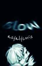 Медленно (tokyo ghoul) by AsyaLycoris