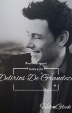 Delirios De Grandeza/ Cory y Tu by HelenHudsonBerry