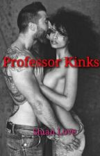 Professor kinks (mature contents)BWWM INTERRACIAL by shanii_loves