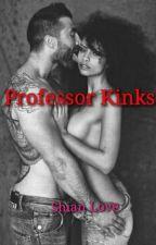 Professor kinks (mature contents)BWWM INTERRACIAL by shanii_loves