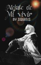 """""""Alejate De Mi Vivir""""[Mikaela Hyakuya Y Tu] by Swanis"""