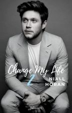 Change My Life 2~Niall Horan by JuliaaxH