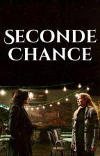 Seconde Chance by SwanQueenOfDarkness