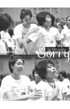 SORRY (Mika Reyes & Ara Galang ONE SHOT Story) by TaftSpikers
