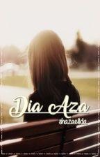DIA AZA (Short Story) by shaza_e