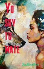 Yo Soy Tu Mate by MineNeva