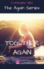 Together AGAIN (4) by SkyRu90