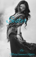 Sister (Mummy Fanfiction) by MistySummerNights