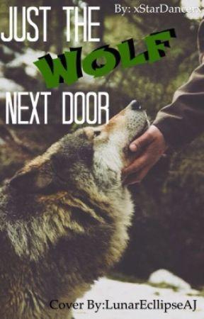Just the Wolf Next Door by xStarDancerx