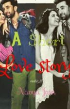 A Short Love Story (Ranbir Kapoor ft Deepika Padukone) by so-manan