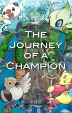 The Journey of A Champion: A Pokemon Fanfic by MoonCrane098