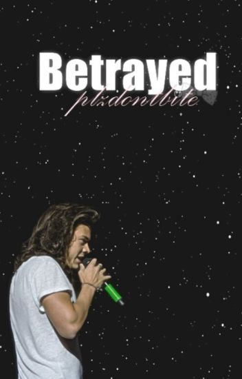 Betrayed | H.S