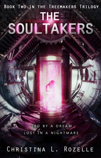 The Soultakers (Book 2 in the Treemakers Trilogy)