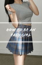How To Be An Easy Girl || Calum Hood by fletcherssmile98
