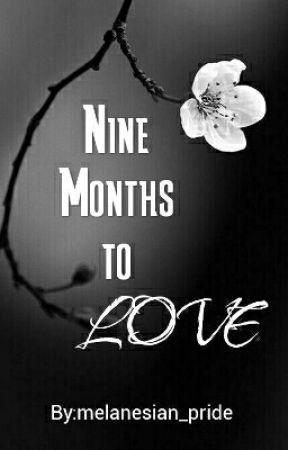 Nine Months to Love (mxm) by melanesian_pride