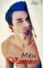 Meu Vampiro (Romance Gay) Editando. by XxluarxX