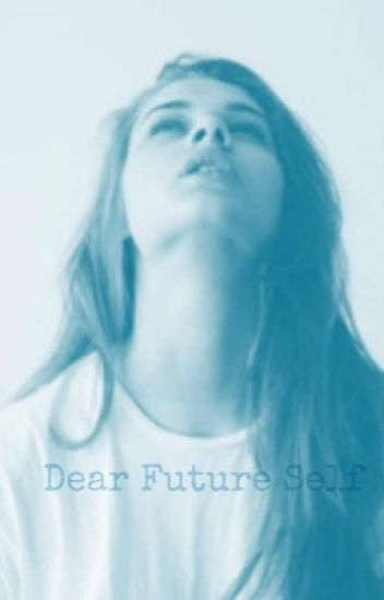 Dear Future Self (Bratayley)