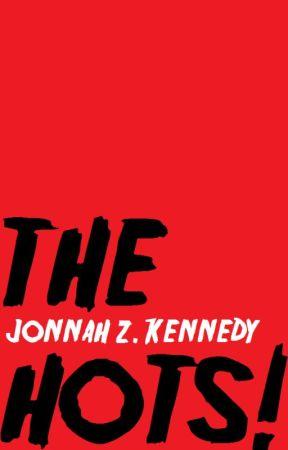 The Hots by JonnahZKennedy