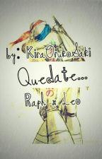 Quedate... (TMNT Yaoi) by KiraOrukoSaki