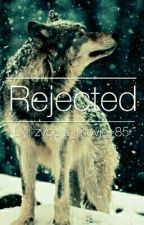 Rejected  by zybers_movie_85