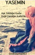 YASEMİN  #Wattys2016  by ozekseyma063