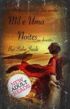 MIL E UMA NOITES no deserto (inter-racial) by TheSaliaSuale