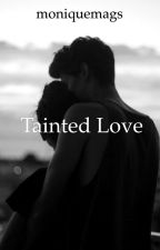 Tainted Love by moniquemags