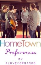 HomeTown Preferences by ALoveForBands
