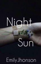 Night Sun (English Version) by _Emily_P_B_Johnson