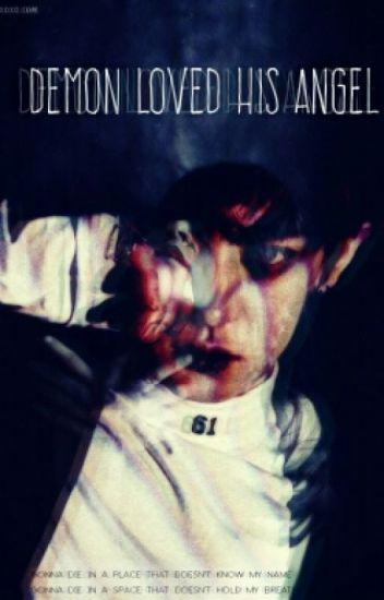 | Demon Loved His Angel | | شيطان أحب ملاكه |