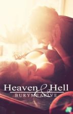 Heavan & Hell by BuryMeAlive