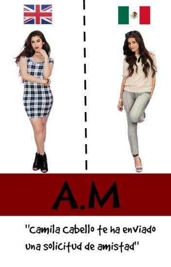 A.M [Camren]