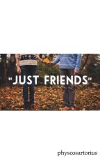 """Just Friends"" ||Jacob Sartorius Fanfiction by psychosartorius"