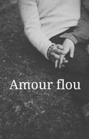 Chronique: Amour Flou by Wildnightt