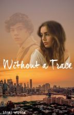 Without a Trace [h.s]  by ideal-styles