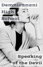Demnicanani High School-Book One, The New Year. by YoutubieDewbie