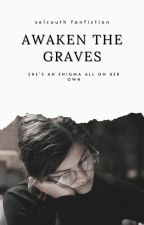 Awaken the Graves ↠ Emmett Cullen by seIcouth