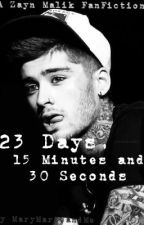23 Days, 15 Minutes and 30 Seconds by MaryMarieandMe