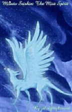 Misuto Seishin: The Mist Spirit by almightykasumi