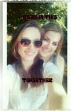 We're In This Together by The_Marquess