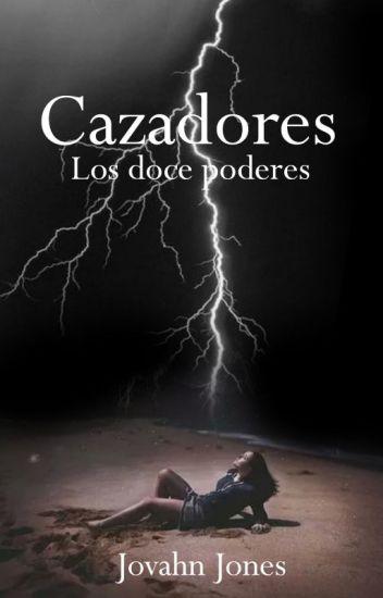 Cazadores: Los doce poderes