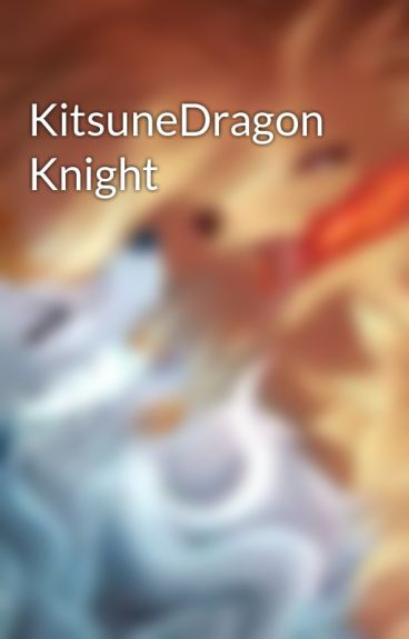 KitsuneDragon Knight