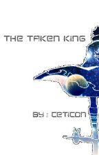 The Taken King by Kiryusei