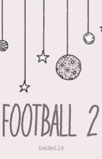 football 2 ; h.g by badwilk