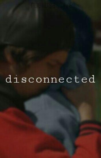Disconnected [Rubelangel] PAUSADA Y EDITANDO