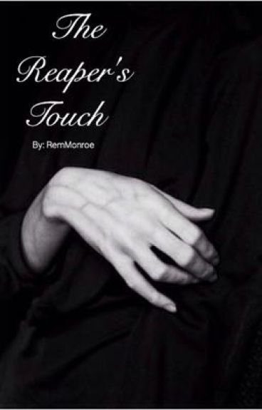 The Reaper's Touch