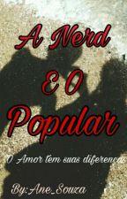 A Nerd E O Popular° Editando by Ane_Souza
