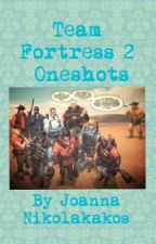 ~ Team Fortress 2 Oneshots ~ {FINISHED} by JoannaNikolakakos